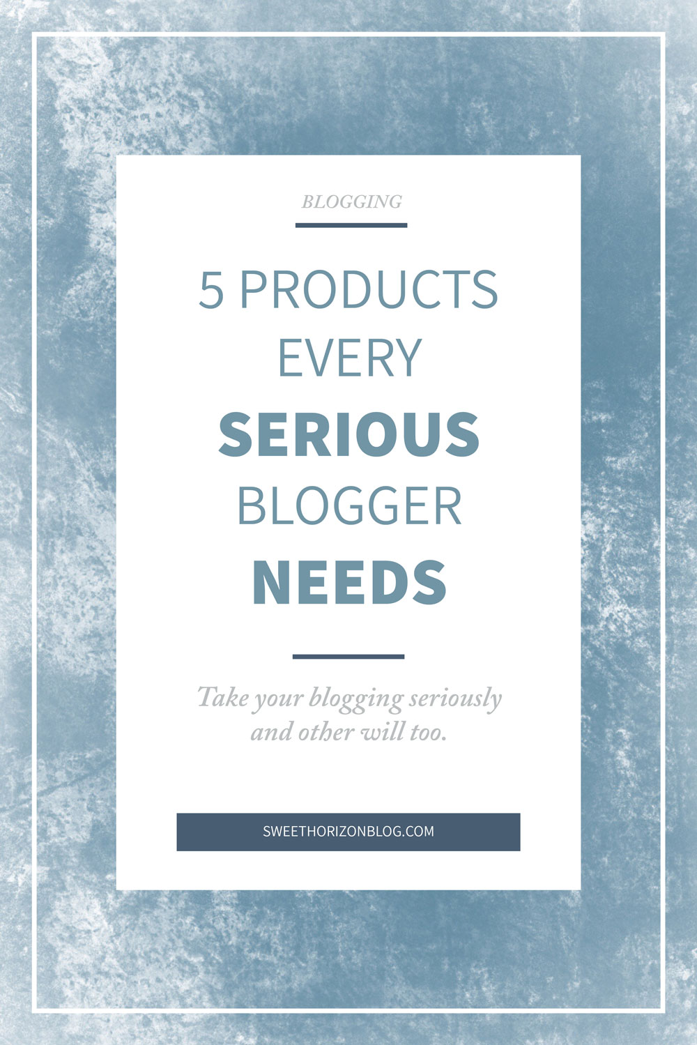 5 Products Every Serious Blogger Needs from www.sweethorizonblog.com
