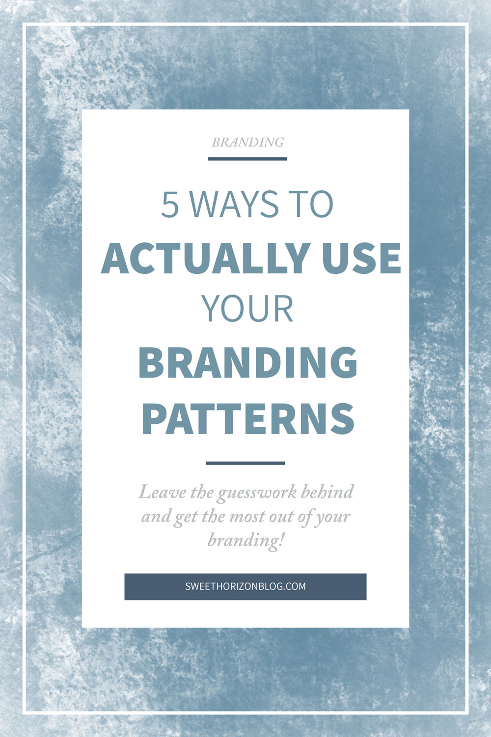 5 Ways to Actually Use Your Branding Patterns from www.sweethorizonblog.com