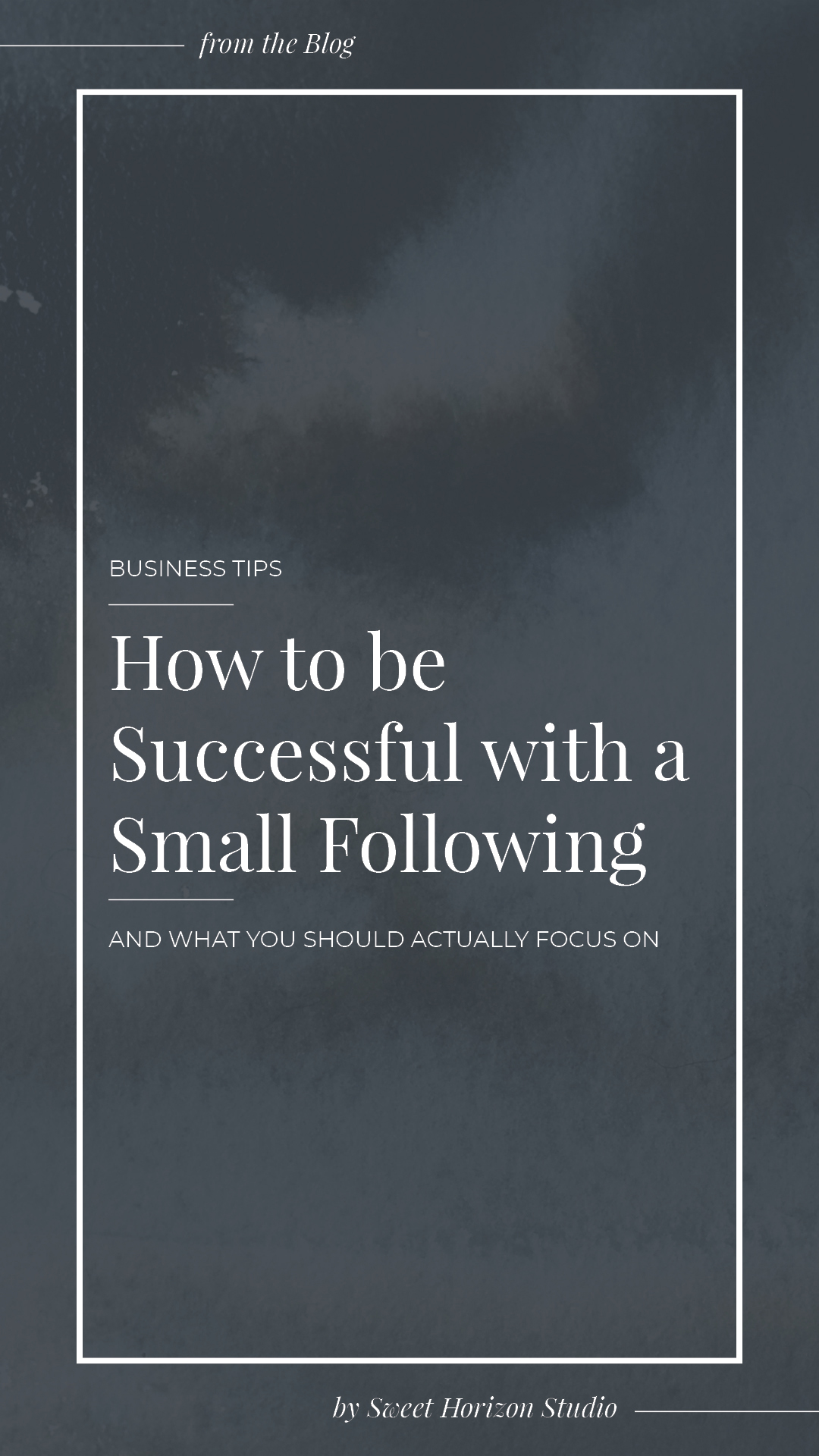 How to Be Successful With a Small Following from www.sweethorizonblog.com