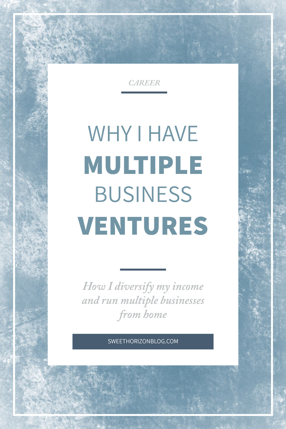 The Benefits of Having Multiple Business Ventures from www.sweethorizonblog.com