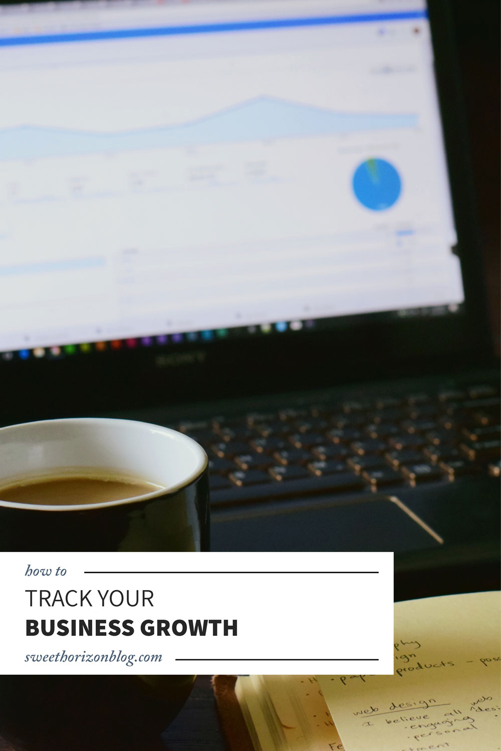 How to Track Your Business Growth + the Best Tools in the Biz to Make it Super Easy! from www.sweethorizonblog.com